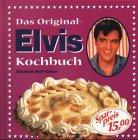 Das Original-Elvis-Kochbuch