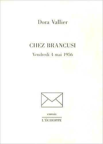 Chez Brancusi, vendredi 4 mai 1956 pdf, epub ebook