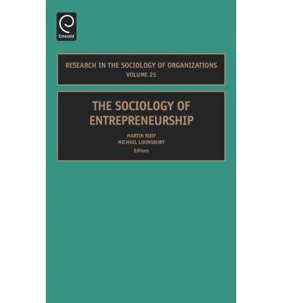 [(The Sociology of Entrepreneurship )] [Author: Martin Ruef] [Apr-2007] ebook