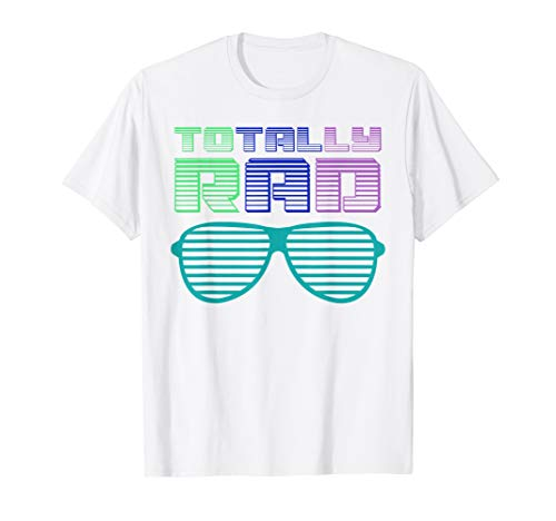 Funny 80's Totally Rad Shirt | Cute 1980's Lovers Tee Gift ()