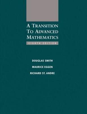 A Transition to Advanced Mathematics(Hardback) - 2014 Edition pdf