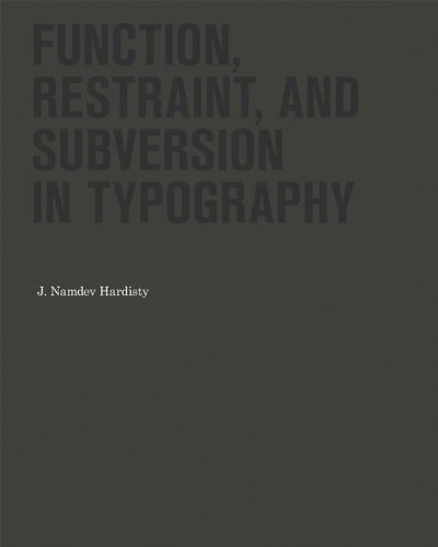 Function restraint and subversion in typography /anglais