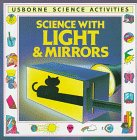 Science With Light and Mirrors (Science Activities)