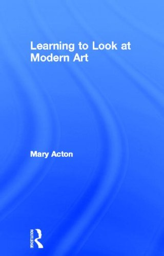 Learning to Look at Modern Art