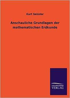 Book Anschauliche Grundlagen Der Mathematischen Erdkunde