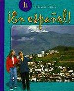 ¡En español!: Student Edition Level 1B 2004 (Spanish Edition)