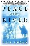 """""""Peace Like A River"""" av Leif Enger"""
