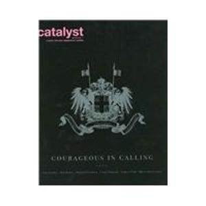 Catalyst GroupZine: Courageous in Calling (Catalyst Groupzine: a Study for Next Generation Leaders)