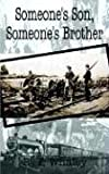 Someone's Son, Someone's Brother, R. F. Whaley, 1410770052