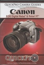 Canon EOS Digital Rebel & Rebel XT / 350D & 300D Quickpro Camera Guide - An Instructional DVD -