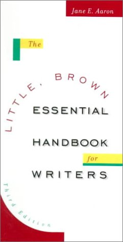 The Little, Brown Essential Handbook for Writers (3rd Edition)