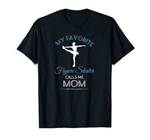 Ice Skating Mom T Shirt for Proud Mother - Figure Skate Tee