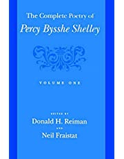 The Complete Poetry of Percy Bysshe Shelley: Volume One