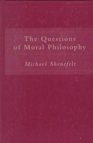 The Questions of Moral Philosophy