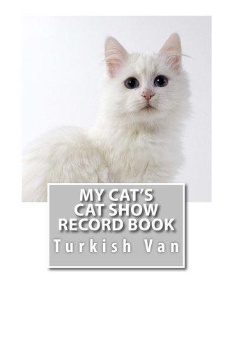 (My Cat's Cat Show Record Book: Turkish Van (Cat Fancier))