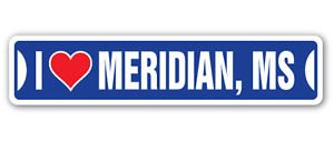 I LOVE MERIDIAN, MISSISSIPPI Custom Sticker Decal Wall Window Door Art Vinyl Street Signs - 8.25
