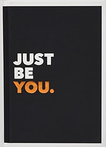 Just Be You Positive Quotes And Affirmations For Self Care Gift