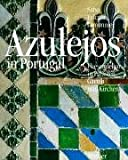 Azulejos in Portugal, Falcato, Jorge N. and Lemonnier, Nicolas, 3777476404