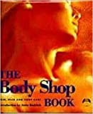 """""""The Body Shop Book: The Skin, Hair and Body Care"""