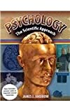 Psychology : The Scientific Approach, Jakubow and Jakubow, James, 0757583504