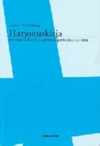 Harjoituskirja suomen kielen perusopetusta varten.