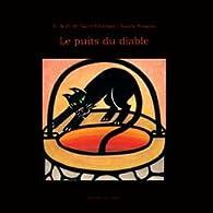Le puits du diable par Benoît de Saint Chamas