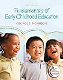 Pennsylvania Version of Fundamentals of Early Childhood Education, Morrison, George S., 0137083009