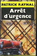 Arret d'Urgence (French Edition)