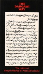 The Darqawi Way .. Mawlay al-'Arabi ad-Darqawi .. letters from the Shaykh to the Fuqara