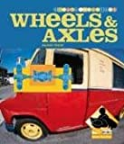 Wheels and Axles, Sarah Tieck, 159679819X