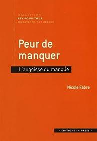 Peur de manquer par Nicole Fabre (II)