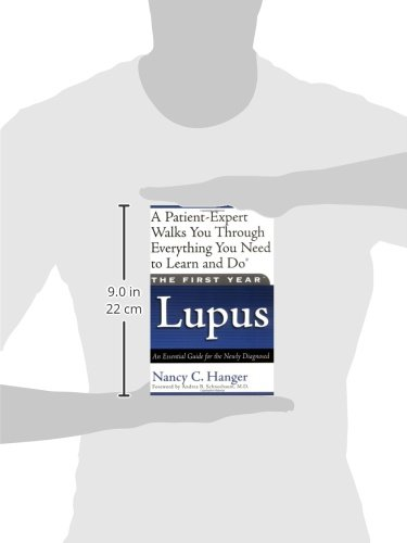 The First Year--Lupus: An Essential Guide for the Newly Diagnosed - http://medicalbooks.filipinodoctors.org