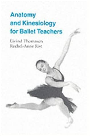Anatomy and Kinesiology for Ballet Teachers: Amazon.co.uk: Eivind ...
