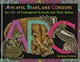 Aye-Ayes, Bears, and Condors, Neecy Twinem, 071676525X