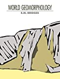 World Geomorphology, Bridges, Edwin M., 0521383439