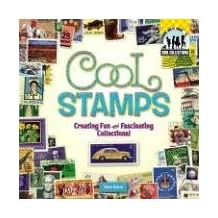 Cool Stamps:: Creating Fun and Fascinating Collections!