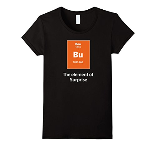 Womens Boo Bu The Element Of Surprise Science Halloween Costume Tee Medium Black