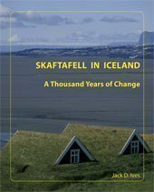 Skaftafell in Iceland - A Thousand Years of Change
