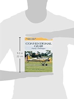 Conventional Gear: Flying a Taildragger (General Aviation Reading series)