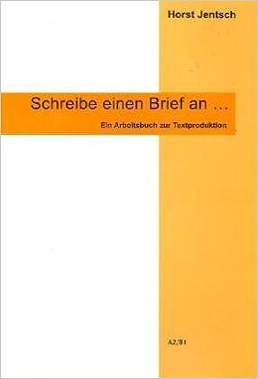 Schreibe Einen Brief An Arbeitsbuch Zur Textproduktion A2b1