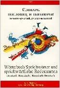 Sprichwörter, Sprichwörtliche Redensarten, Wörterbuch. Deutsch-Russ isch / Russisch-Deutsch.