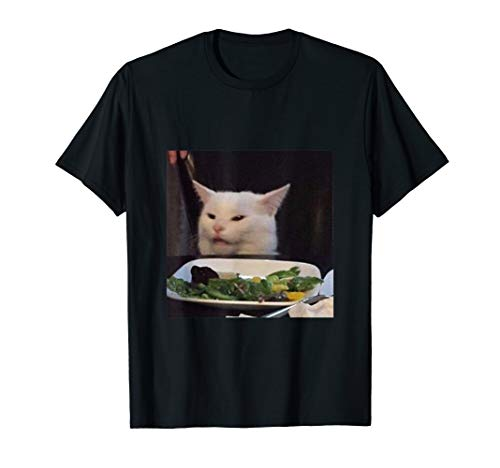 Dinner Table Cat Meme Funny Internet Yelling Confused Gift T-Shirt