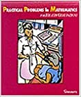 Practical Problems in Mathematics for Health Occupations (Delmar's Practical Problems in Mathematics Series)