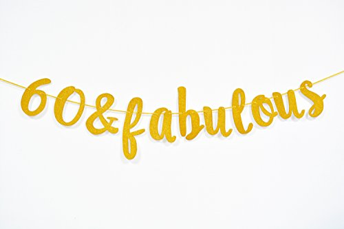 FirefairyTM 60 & Fabulous Cursive Banner- Happy 60th Birthday Anniversary Party Supplies, Ideas and -