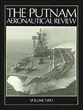The Putnam Aeronautical Review, , 1557506760
