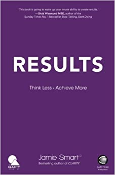 Results - Think Less. Achieve More.