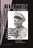 Beaten but Not Broken, Tech Sergeant Louis Wm. Jr Tury, 1453509836
