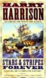 Stars and Stripes Forever, Harry Harrison, 0613224434