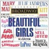 Celebrate Broadway, Vol. 6: Beautiful Girls