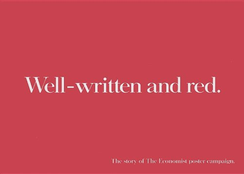Well-written and red: The continuing story of The Economist poster campaign pdf